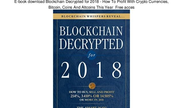 Blockchain Decrypted for 2018